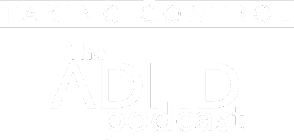 Taking Control: The ADHD Podcast logo